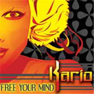 Kario - Free Your Mind