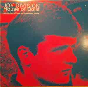 Joy Division - House Of Dolls
