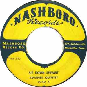 The Swanee Quintet - Sit Down Servant / Well Done