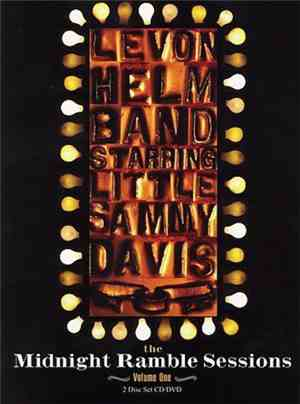 Levon Helm Band Starring Little Sammy Davis - The Midnight Ramble Sessions  ...