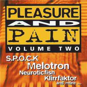 Various - Pleasure And Pain Volume Two