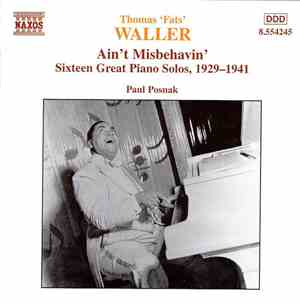 Fats Waller - Paul Posnak - Ain't Misbehavin' - Sixteen Great Piano Solos,  ...