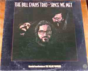 The Bill Evans Trio - Since We Met