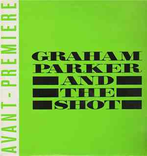 Graham Parker And The Shot - Break Them Down