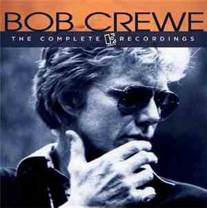 Bob Crewe - The Complete Elektra Recordings