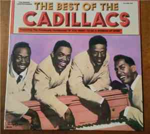 The Cadillacs - The Best Of The Cadillacs Volume One
