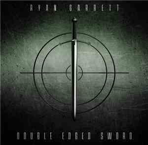 Ryan Garrett - Double Edged Sword