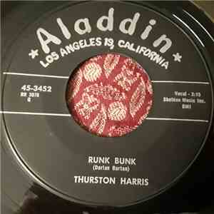 Thurston Harris - Runk Bunk/Bless Your Heart