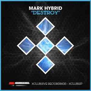 Mark Hybrid - Destroy