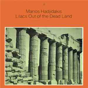 Manos Hadjidakis - Lilacs Out Of The Dead Land