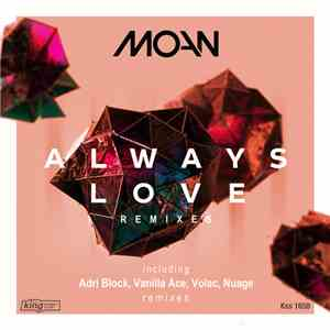 Moan  - Always Love (Remixes)