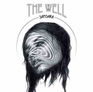 The Well  - Samsara
