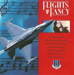 Command Band Of The Air Force Reserve Jazz Ensemble - Flights Of Fancy