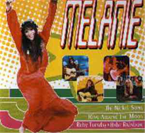 Melanie  - Her Greatest Hits Live & New From Woodstock To The World