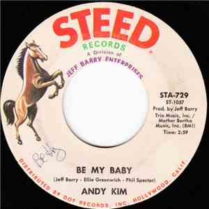 Andy Kim - Be My Baby / Love That Little Woman