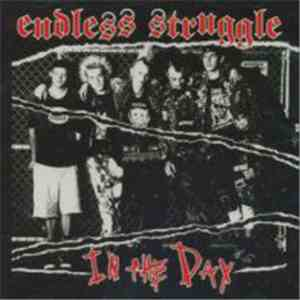Endless Struggle - In The Day
