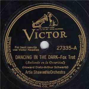 Artie Shaw And His Orchestra / Artie Shaw And His Gramercy 5—. - Dancing In ...