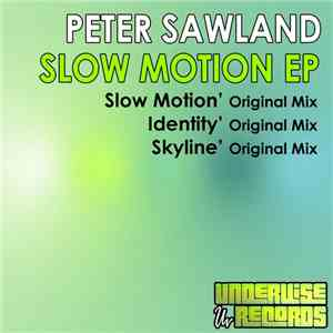 Peter Sawland - Slow Motion EP