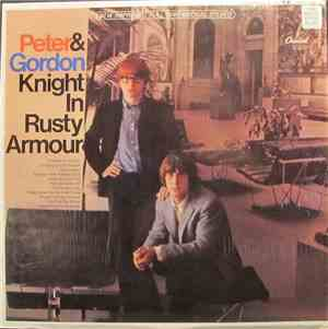 Peter & Gordon - Knight In Rusty Armour