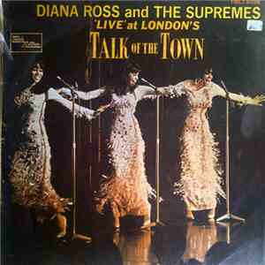 Diana Ross And The Supremes - 'Live' At London's Talk Of The Town