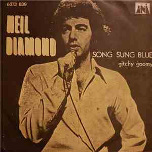 Neil Diamond - Song Sung Blue