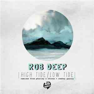 Rob Deep - High Tide / Low Tide