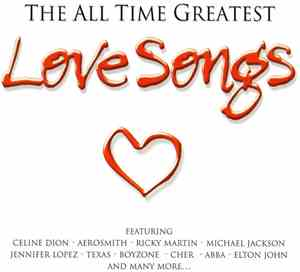 Various - The All Time Greatest Love Songs