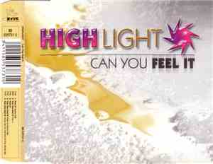 Highlight - Can You Feel It