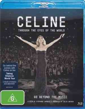 Celine Dion - Through The Eyes Of The World: Go Beyond The Music