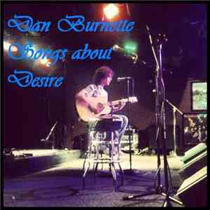 Dan Burnette - Songs About Desire
