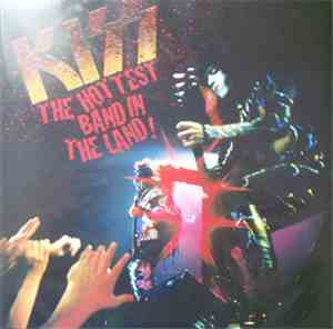 Kiss - The Hottest Band In The Land!