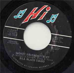 Bill Black Combo - Smokey Bourbon Street / Mighty Fine