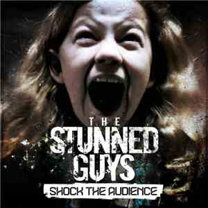 The Stunned Guys - Shock The Audience
