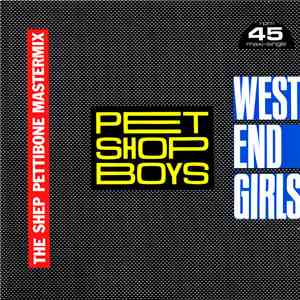 Pet Shop Boys - West End Girls (The Shep Pettibone Mastermix)
