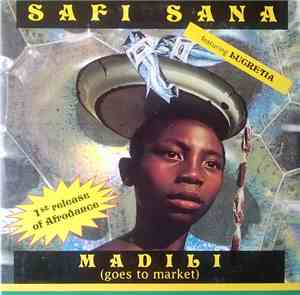 Safi Sana - Madili (Goes To Market)