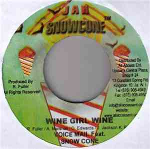 Voice Mail Feat. Snow Cone - Wine Girl Wine
