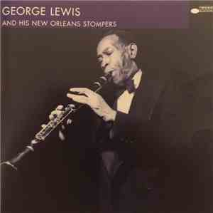 George Lewis And His New Orleans Stompers - George Lewis And His New Orlean ...
