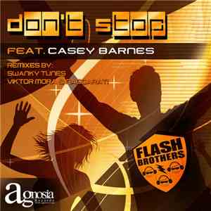 Flash Brothers Feat. Casey Barnes - Don't Stop